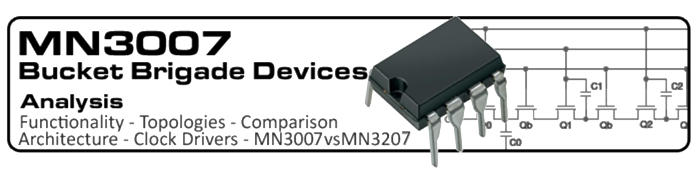 MN3007 Bucket Brigade Devices.